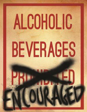 Alcoholic Beverages Encouraged