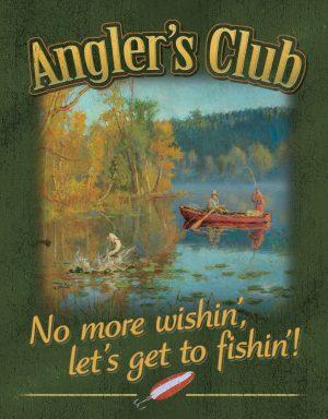 Angler's Club - No More Wishin' Let's go Fishin'
