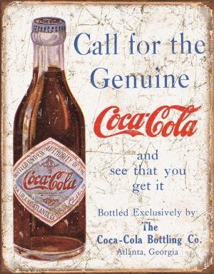 Call For The Genuine Coca Cola - And See That You Get It