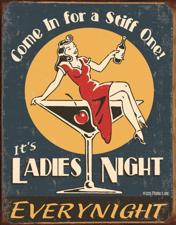Come In For A Stiff One - It's Ladies Night
