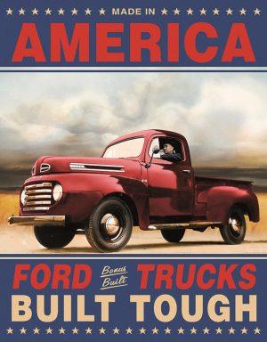 America Ford Trucks Built Tough