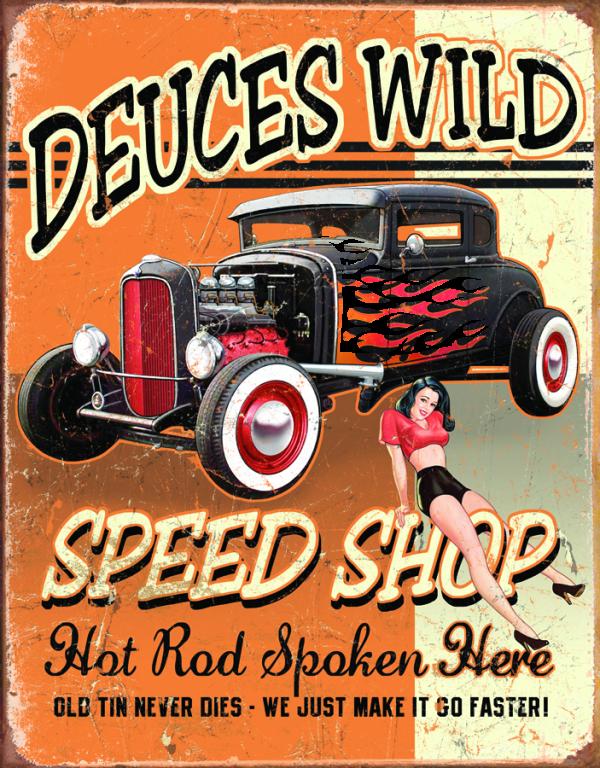 Deuces Wild Speed Shop - Hot Rod Spoken Here