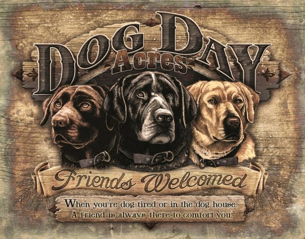 Dog Days Acres - Welcome - When Your Dog Tired Or In The Doghouse