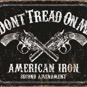 Don't Tread On Me American Iron Second Amendment