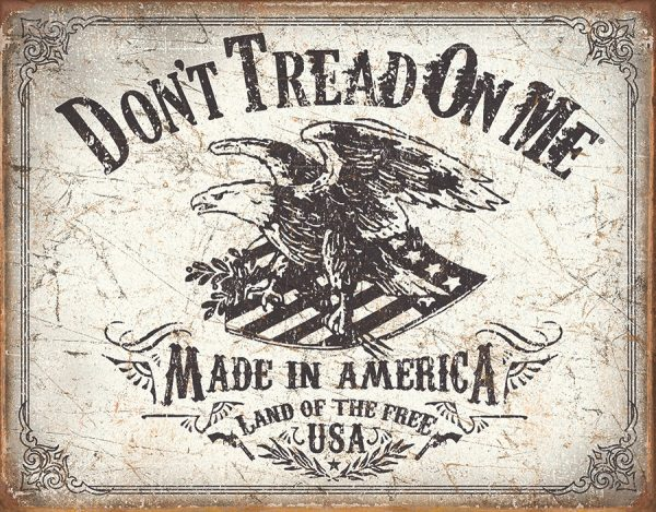 Don't Tread On Me - Made In America