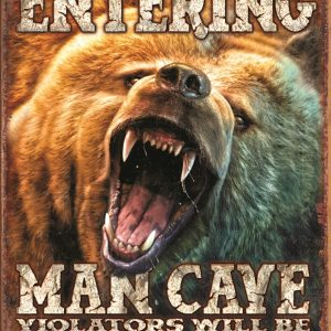 Entering Mancave - Violators Will Be Mauled (Grizzly Bear)