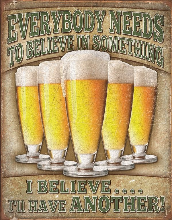 Everybody Needs To Believe In Something….I Believe I'll Have Another