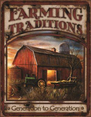 Farming Traditions - Generation To Generation