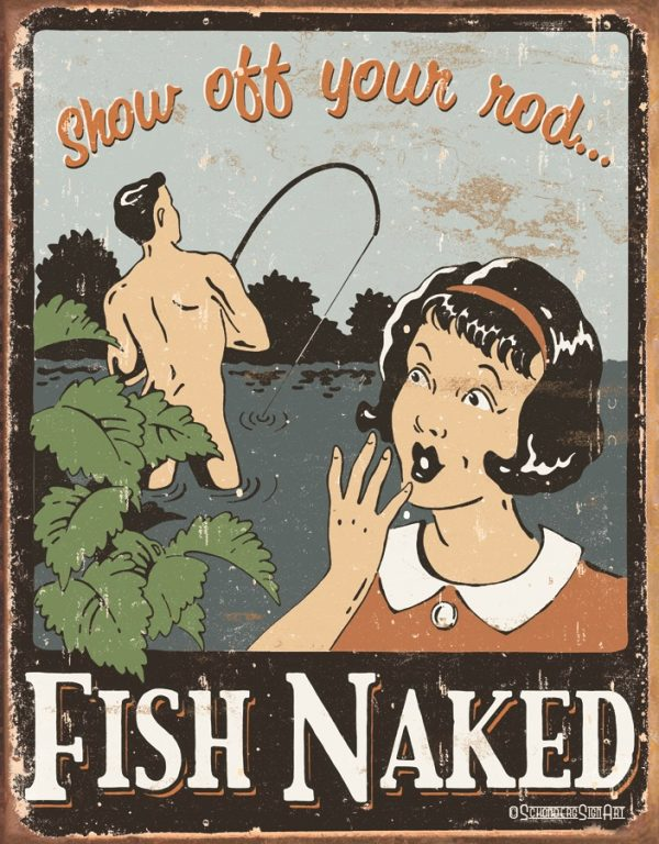 Fish Naked - Show Off Your Rod