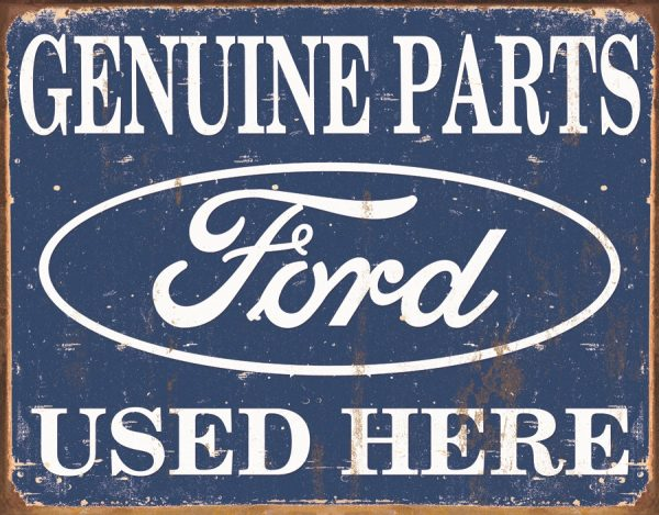 Ford - Genuine Parts Used Here (White On Blue Background)