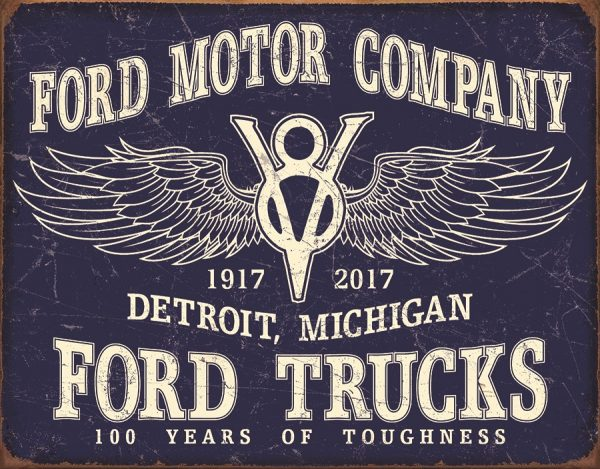 Ford Motor Company - 100 Years Of Toughness