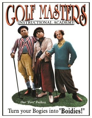 Golf Masters - 3 Stooges - Instructional Academy