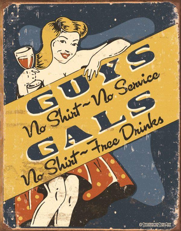 Guys & Gals - No Shirt No Service