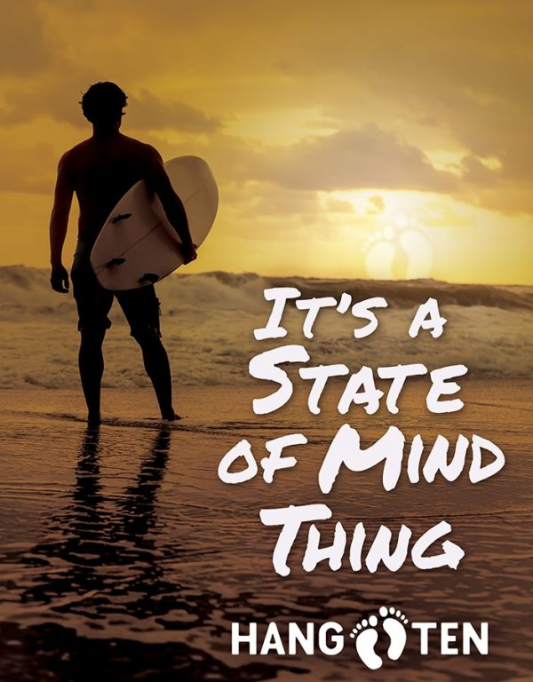 Hang 10 - It's A State Of Mind Thing