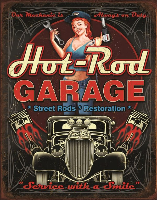 Hot Rod Garage - Our Mechanic Is Always On Duty