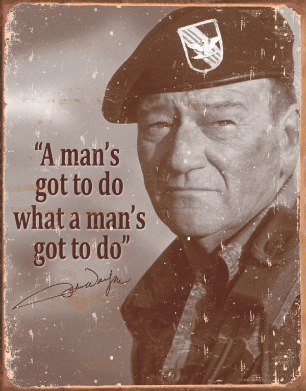 John Wayne - I Man's Gotta Do