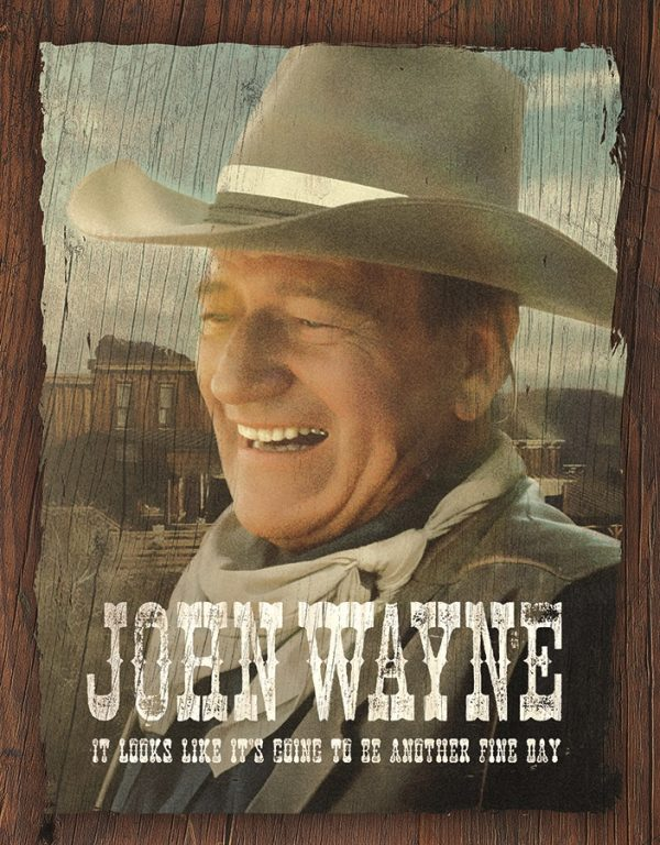 John Wayne - It Looks Like Its Gonna Be Another Fine Day