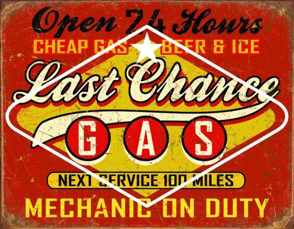 Last Chance Gas - Next Service 100 Miles
