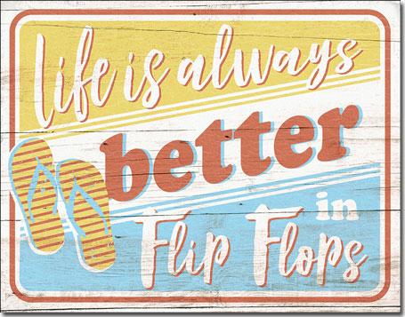 Life is Always Better in Flip Flops
