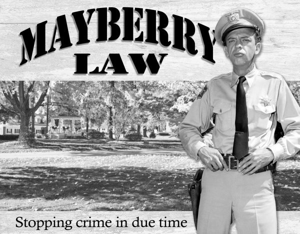 Mayberry Law - Stopping Crime in Due Time