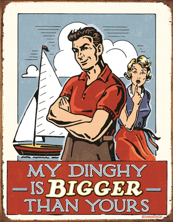 My Dinghy Is Bigger Than Yours