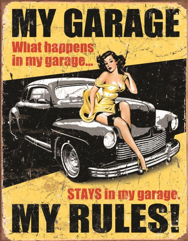My Garage My Rules - What Happens In The Garage
