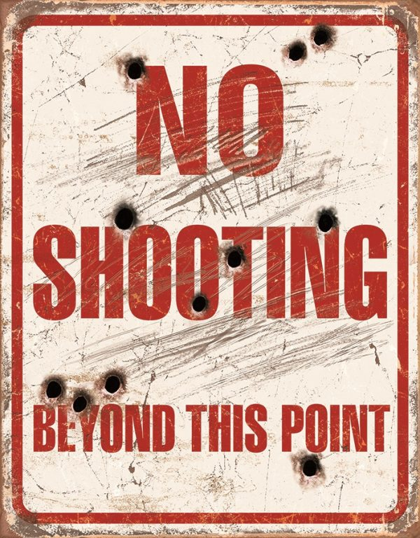 No Shooting Beyond This Point