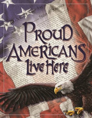 Proud Americans Live Here