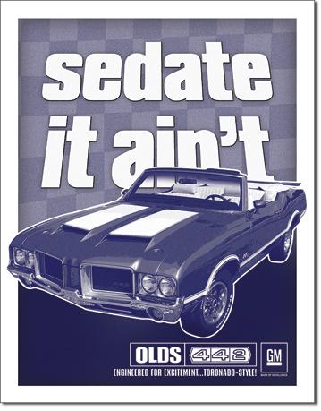 Sedate it Ain't - Olds 442