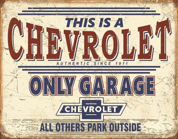 This Is a Chevrolet Only Garage - All Others Park Outside