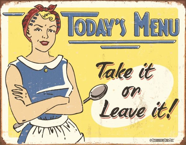 Today's Menu Take It or Leave It
