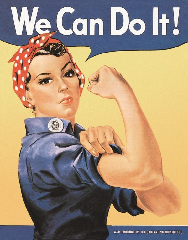 We Can Do It! - Rosie The Rivetor