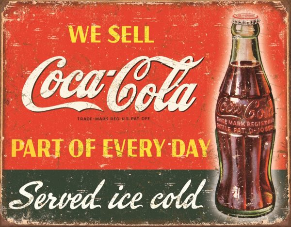 We Sell Coca Cola - Part of Every Day - Served Ice Cold