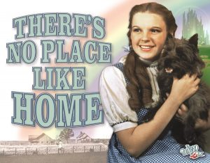 Wizard of Oz - There's No Place Like Home