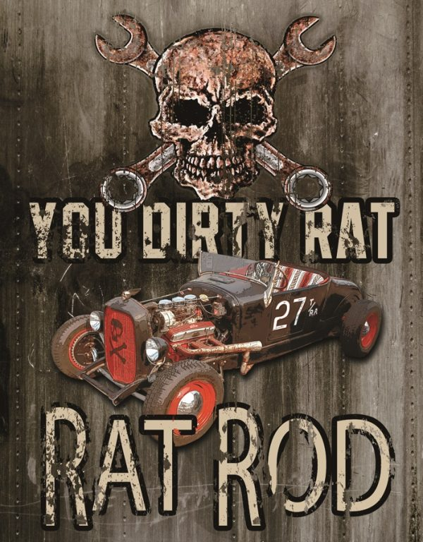 You Dirty Rat - Rat Rod (With Skull)