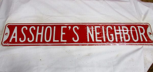 Asshole's Neighbors