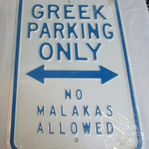 Green Parking Only - No Malakas Allowed