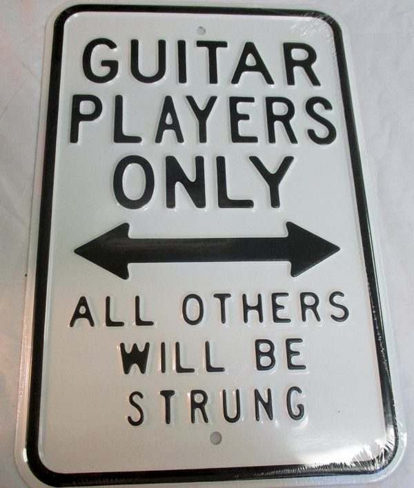 Guitar Players Only - All Others Will Be Strung