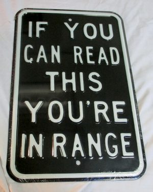 If You Can Read This You're In Range