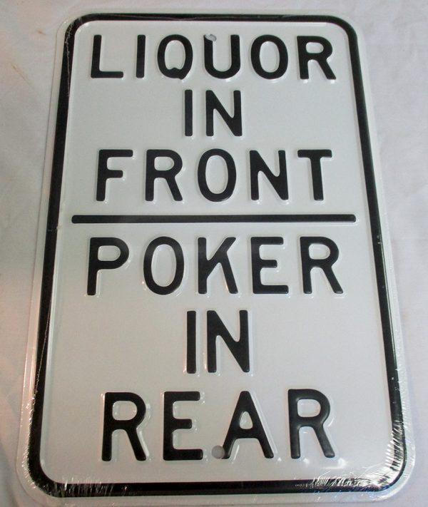 Liquor In Front - Poker In Rear