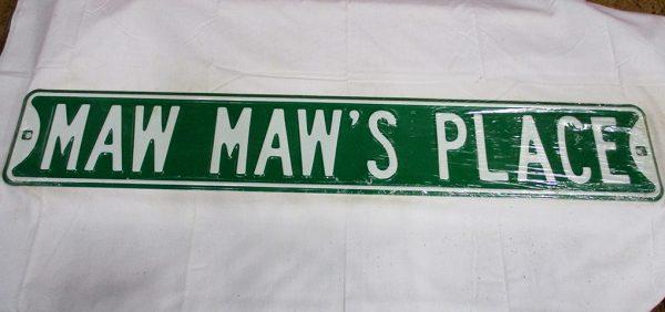 Maw Maw's Place