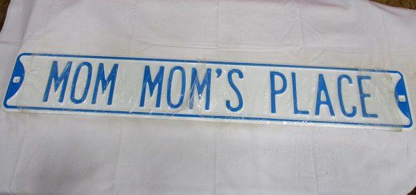 Mom Mom's Place