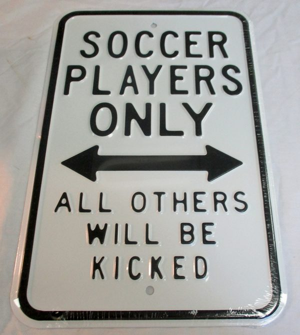 Soccer Players Only - All Others Will Be Kicked