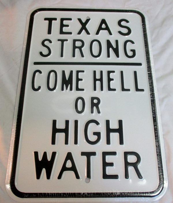 Texas Strong - Come Hell or High Water