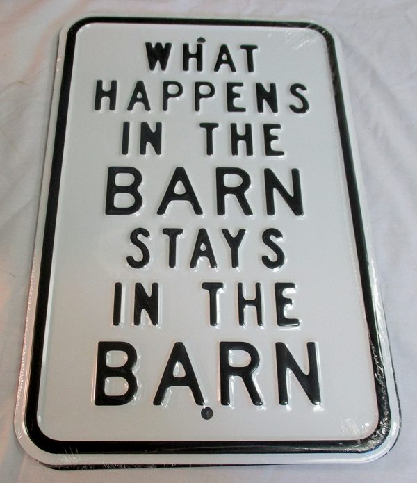 What Happens In The Barn - Stays In The Barn
