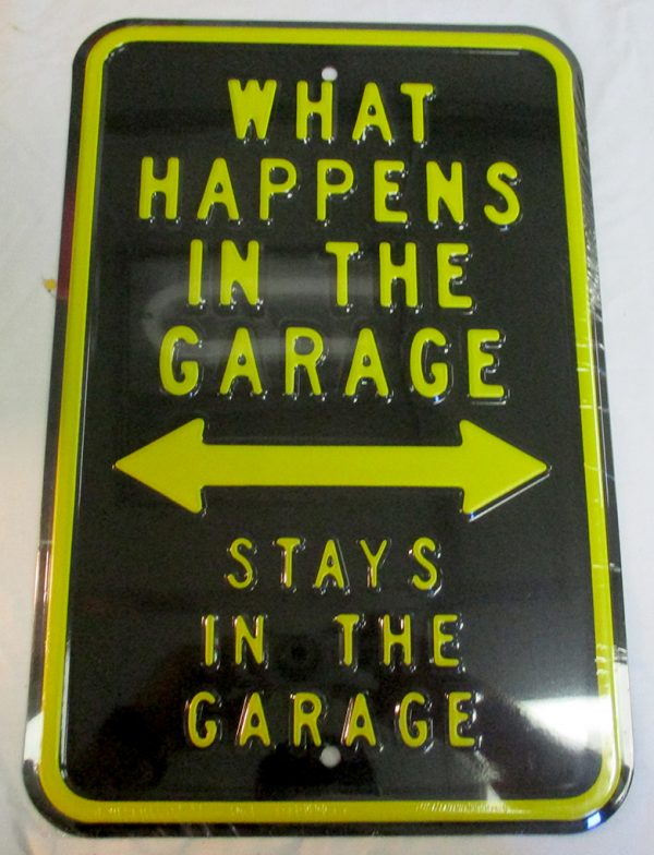What Happens In The Garage - Stays In The Garage